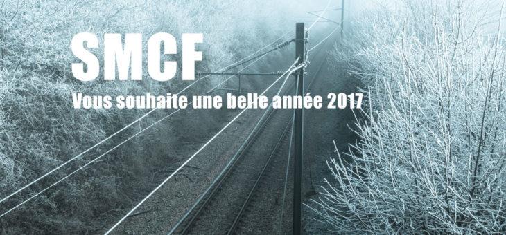 Seine modèle club ferroviaire vous souhaite une belle et heureuse année 2017 !