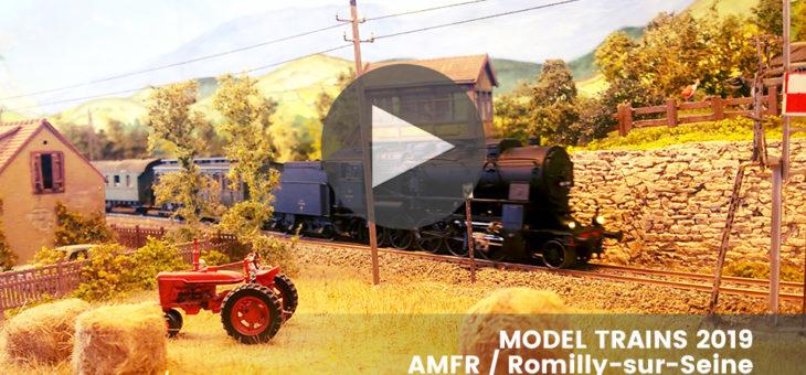 Reportages vidéos Model Trains 2019 à Romilly-sur-Seine